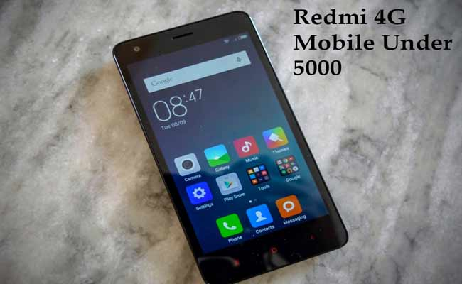 The Best Two Redmi 4G Mobile Under 5000 In India